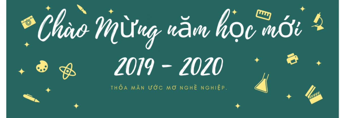 Chào Mừng năm học mới 2019 - 2020 (1)